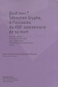 Quid novi ? - Sébastien Gryphe, à loccasion du 450e anniversaire de sa mort.pdf