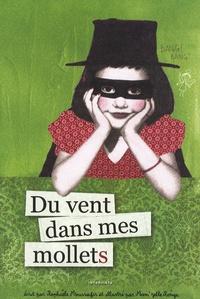 Raphaële Moussafir et  Mam'Zelle Roüge - Du vent dans mes mollets.
