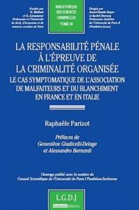 La responsabilité pénale à lépreuve de la criminalité organisée - Le cas symptomatique de lassociation de malfaiteurs et du blanchiment en France et en Italie.pdf