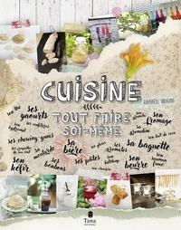 Raphaële Vidaling - Cuisine - Tout faire soi-même.