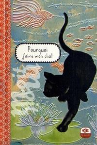 Raphaële Vidaling - Pourquoi j'aime mon chat.