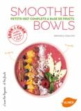 Raphaële Vidaling - Smoothie Bowls - Petits-dej' complets à base de fruits.