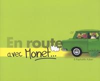 Raphaëlle Aubert - En route avec Monet.