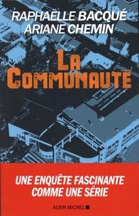 Raphaëlle Bacqué et Ariane Chemin - La communauté.