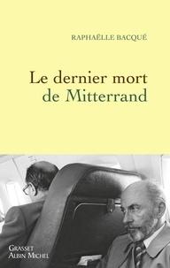 Histoiresdenlire.be Le dernier mort de Mitterrand Image