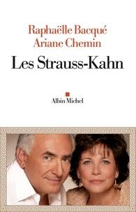 Raphaëlle Bacqué et Ariane Chemin - Les Strauss-Kahn.