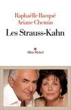 Raphaëlle Bacqué - Les Strauss-Kahn.