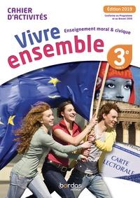 Raphaëlle Banvillet Rambert et Lolita Ruffino - Enseignement moral & civique 3e cycle 4 Vivre ensemble - Cahier d'activités.