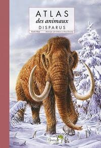 Raphaëlle Berlanda-Beauvallet - Atlas des animaux disparus.