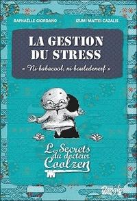 La gestion du stress - Les secrets du Dr Coolzen.pdf