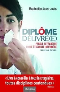 Raphaëlle Jean-Louis - Diplome delivré(e) - Parole affranchie d'une étudiante infirmière.
