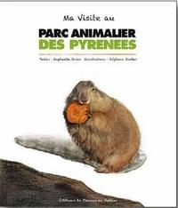 Raphaëlle Jessic et Stéphane Stadler - Ma visite au parc animalier des Pyrénées.
