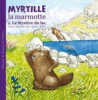 Raphaëlle Jessic et  BuBöl - Myrtille la marmotte - Tome 2, Le Mystère du lac.