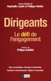 Raphaëlle Laubie et Philippe Wattier - Dirigeants : Le défi de l'engagement.
