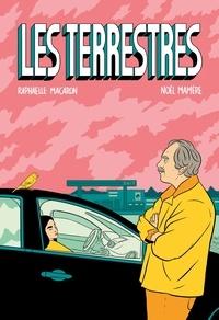 Raphaëlle Macaron et Noël Mamère - Les Terrestres.