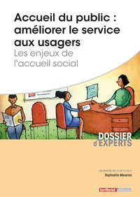 Accueil du public : améliorer le service aux usagers - Les enjeux de laccueil social.pdf