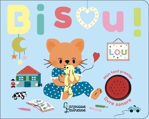 Bisou Mon Tout Premier Livre Sonore Album