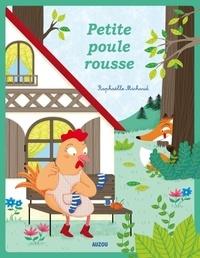 Raphaëlle Michaud - Petite poule rousse.