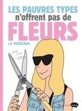 Raquel Corcoles et Ester Corcoles - Les pauvres types n'offrent pas de fleurs.