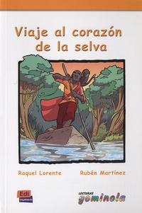 Raquel Lorente et Rubén Martinez - Viaje al corazon de la selva.
