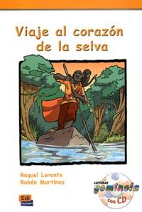 Raquel Lorente et Ruben Martinez - Viaje al corazon de la selva. 1 CD audio