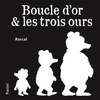 Rascal - Boucle d'or & les trois ours.