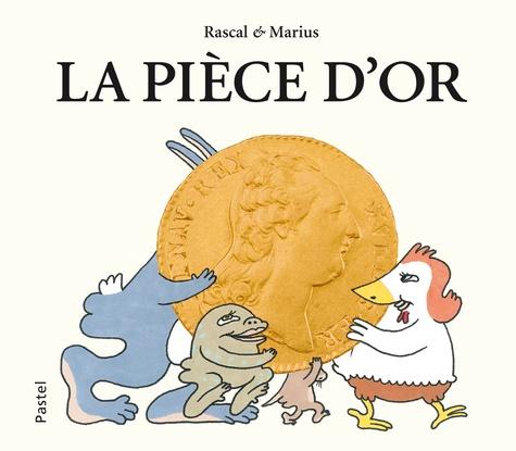 Rascal et  Marius - La pièce d'or.