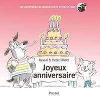 Rascal et Peter Elliott - Les aventures de grand chien et petit chat  : Joyeux anniversaire.