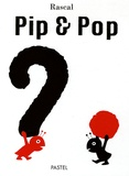Rascal - Pip & Pop.