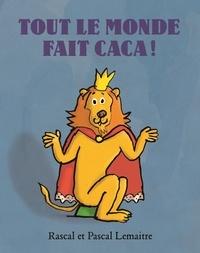 Rascal et Pascal Lemaître - Tout le monde fait caca !.
