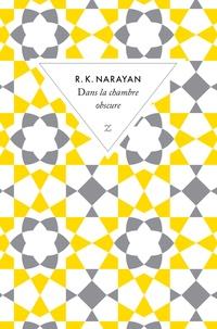 Rasipuram-Krishnaswami Narayan - Dans la chambre obscure.
