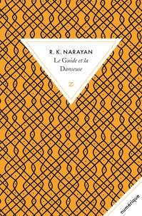 Rasipuram-Krishnaswami Narayan - Le guide et la danseuse.