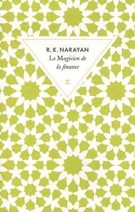 Rasipuram-Krishnaswami Narayan - Le magicien de la finance.