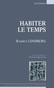 Rasmus Lindberg - Habiter le temps.