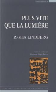 Rasmus Lindberg - Plus vite que la lumière.