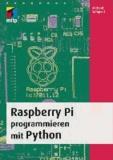 Raspberry Pi programmieren mit Python.