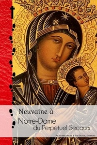 Rassemblement à son image - Neuvaine à Notre-Dame du Perpétuel Secours.
