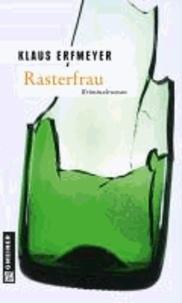 Rasterfrau - Knobels achter Fall.
