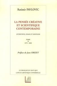Rhonealpesinfo.fr La pensée créative et scientifique contemporaine - Tome 2, 1979-2003 Image