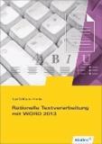 Rationelle Textverarbeitung mit WORD 2013. Schülerbuch.