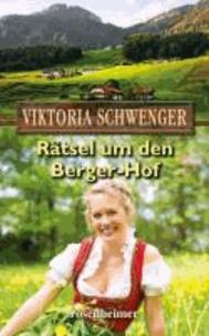 Rätsel um den Berger-Hof.