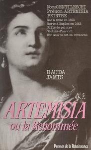 Rauda Jamis - Artemisia ou la Renommée.