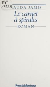 Rauda Jamis - Le Carnet à spirales.