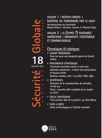 Raufer Xavier - Moyen-orient:maitrise du terrorisme par le haut-sg 18-0619 - Securite globale n°18 de la nouvelle serie-juin 2019 (n°44 serie originale).