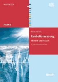 Rauheitsmessung - Theorie und Praxis.
