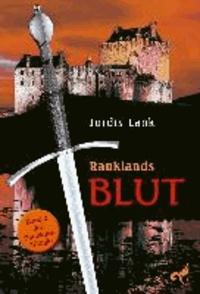 Raukland Trilogie 2. Rauklands Blut.