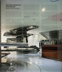 Raul A. Barreneche - Nouvelle Architecture Commerciale.