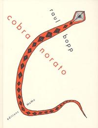 Raul Bopp - Cobra Norato - Nheengatu de la rive gauche de l'Amazonie Edition bilingue français-portugais.