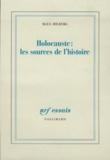 Raul Hilberg - Holocauste : les sources de l'histoire.