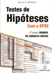 Testes de hipoteses com o SPSS - O meu manual de consulta rapida.pdf